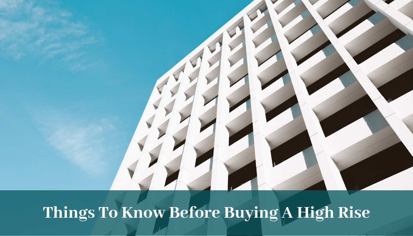 Things To Know Before Buying A High Rise